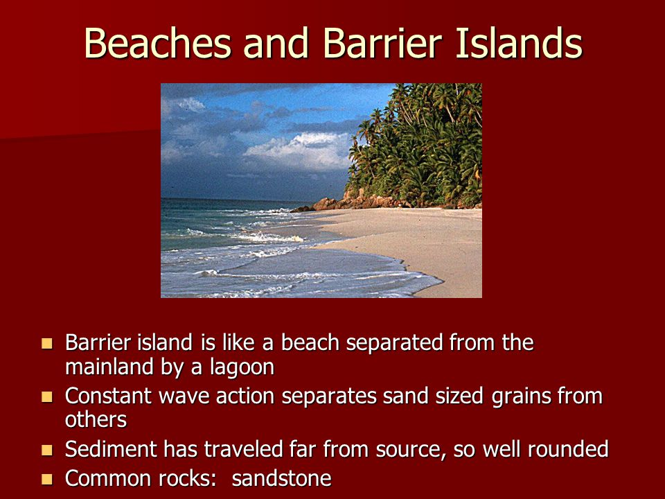 Beaches and Barrier Islands
