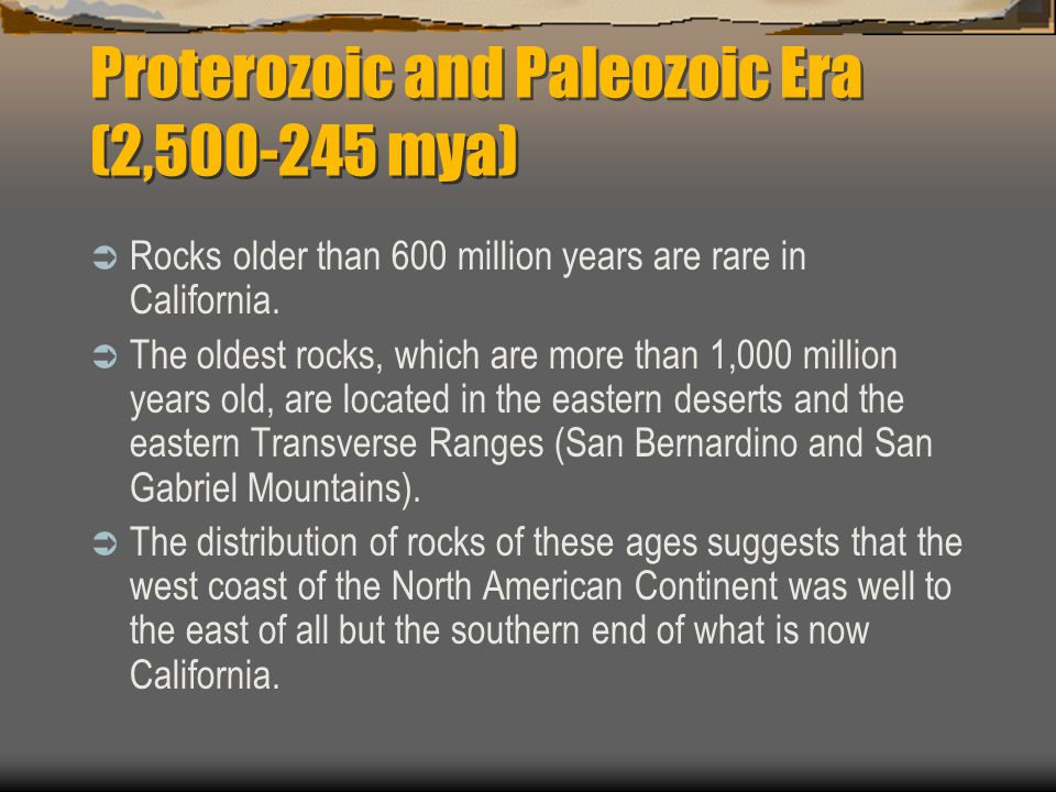 Proterozoic and Paleozoic Era (2,500-245 mya)