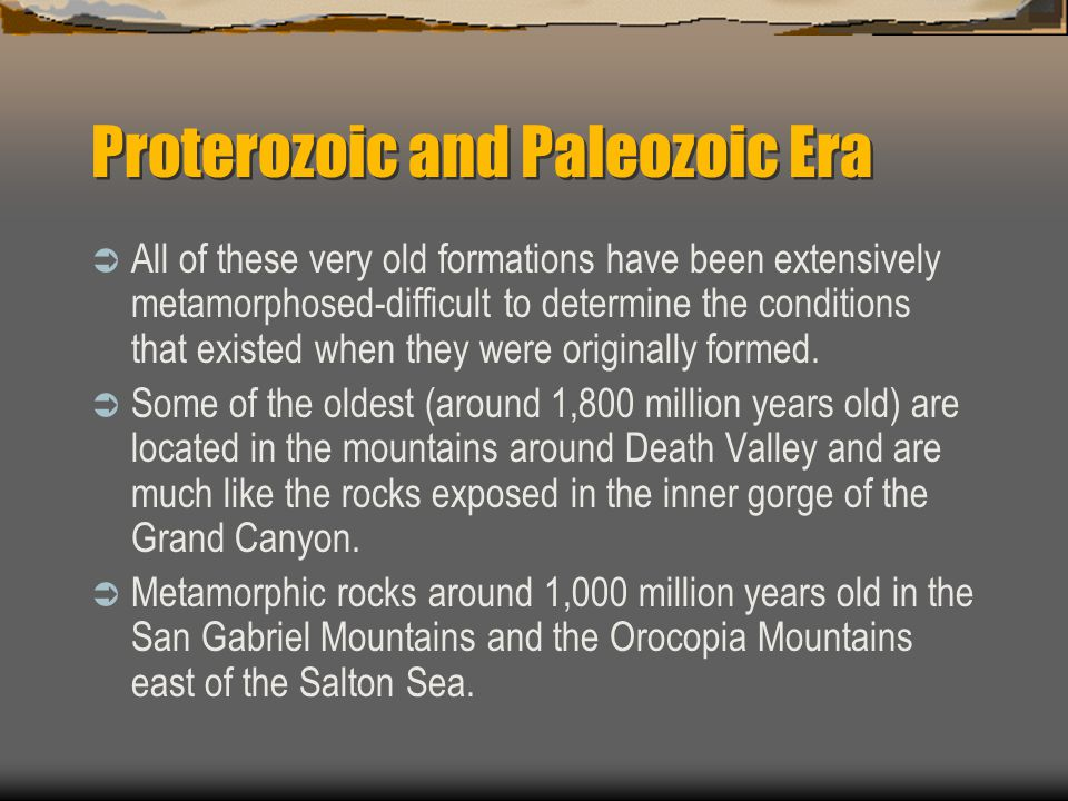 Proterozoic and Paleozoic Era
