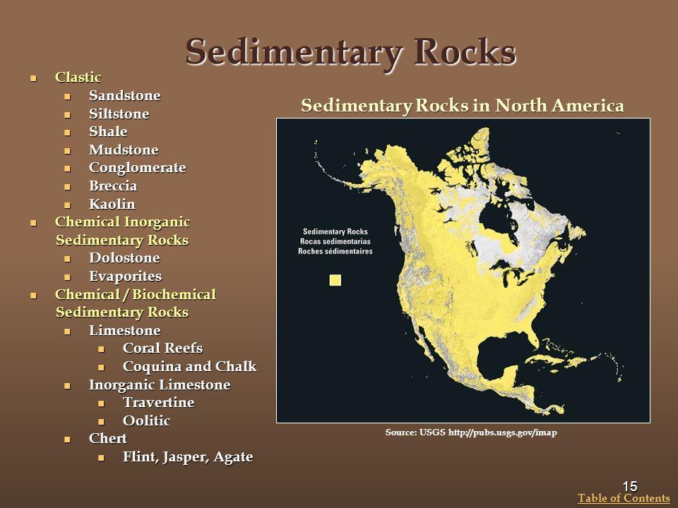 Sedimentary Rocks Sedimentary Rocks in North America Clastic Sandstone