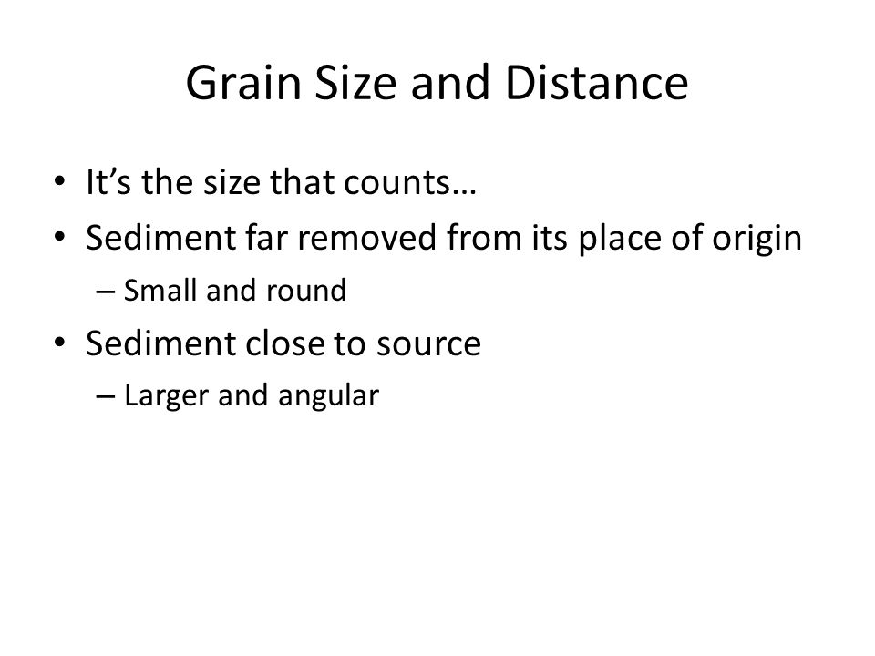 Grain Size and Distance