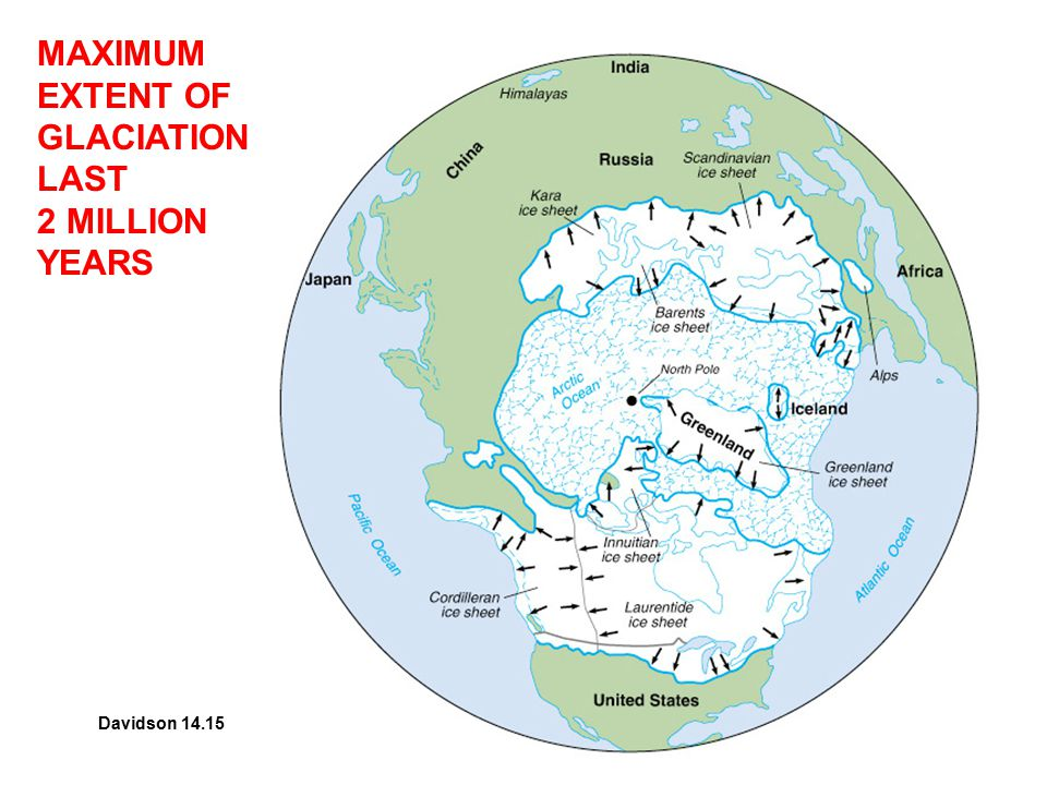 MAXIMUM EXTENT OF GLACIATION LAST
