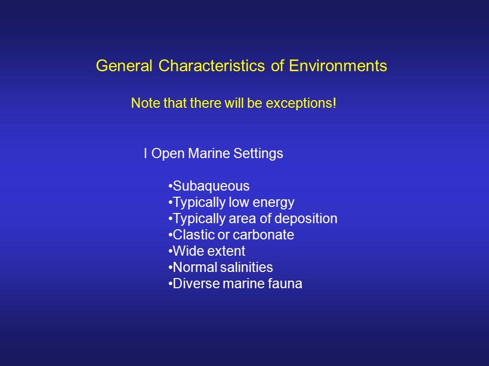 General Characteristics of Environments