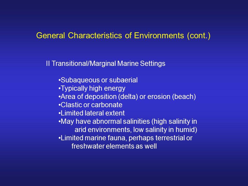 General Characteristics of Environments (cont.)
