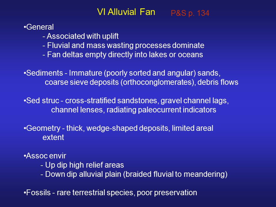 VI Alluvial Fan P&S p. 134 General - Associated with uplift