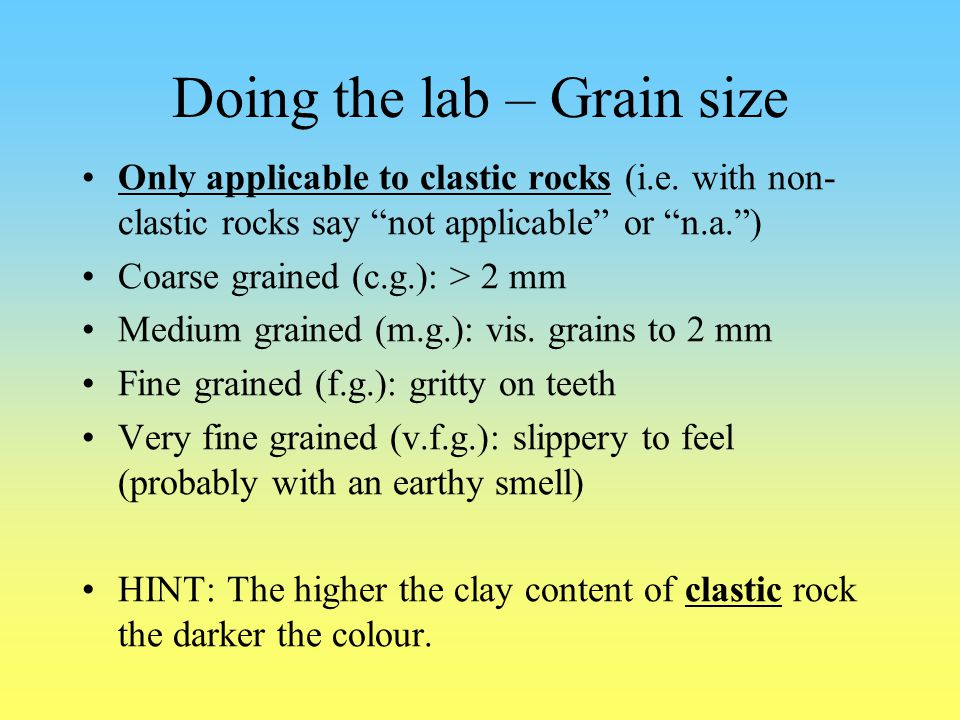 Doing the lab – Grain size