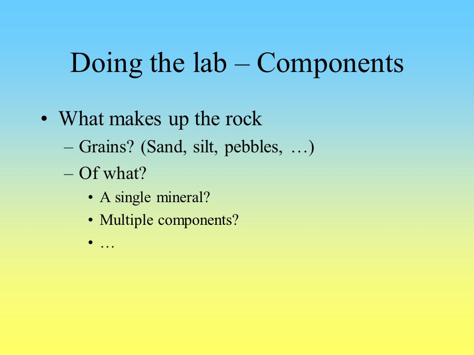 Doing the lab – Components