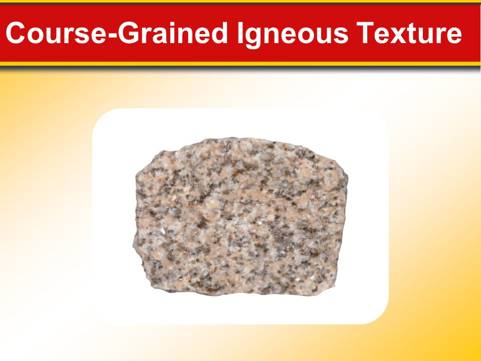 Course-Grained Igneous Texture