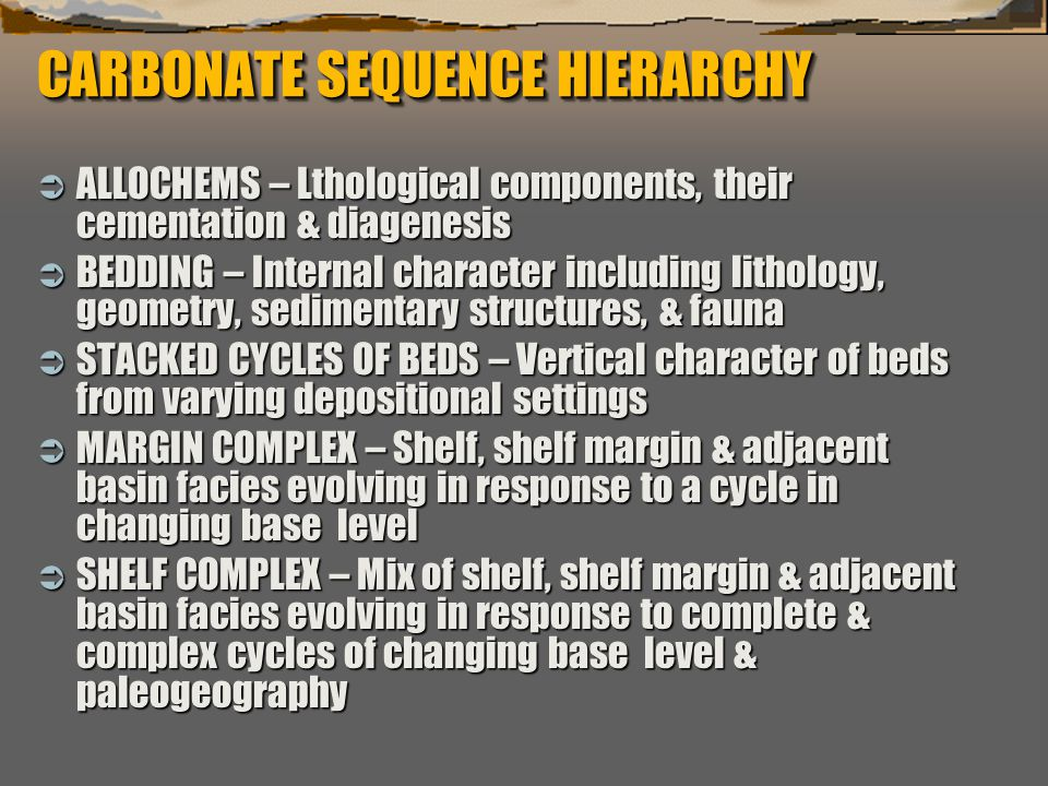 CARBONATE SEQUENCE HIERARCHY