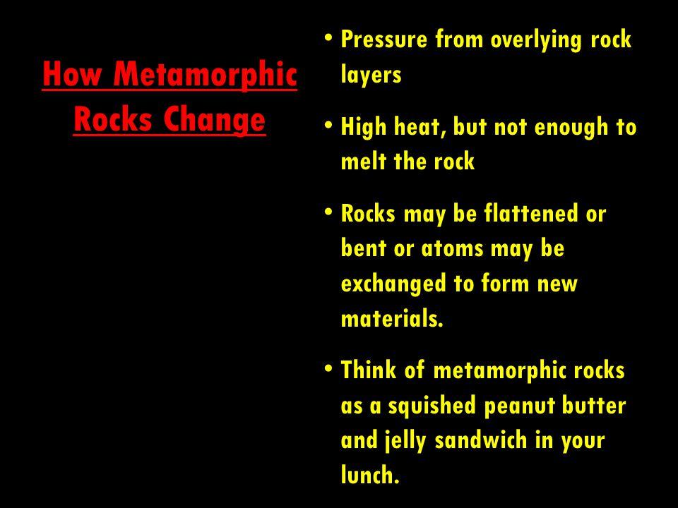 How Metamorphic Rocks Change