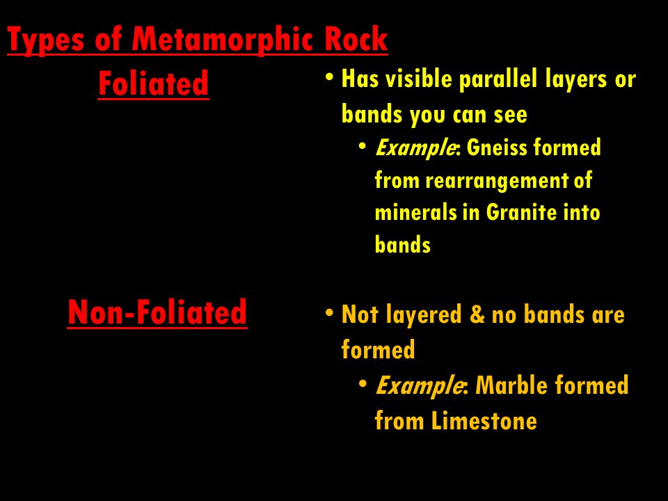 Types of Metamorphic Rock Foliated