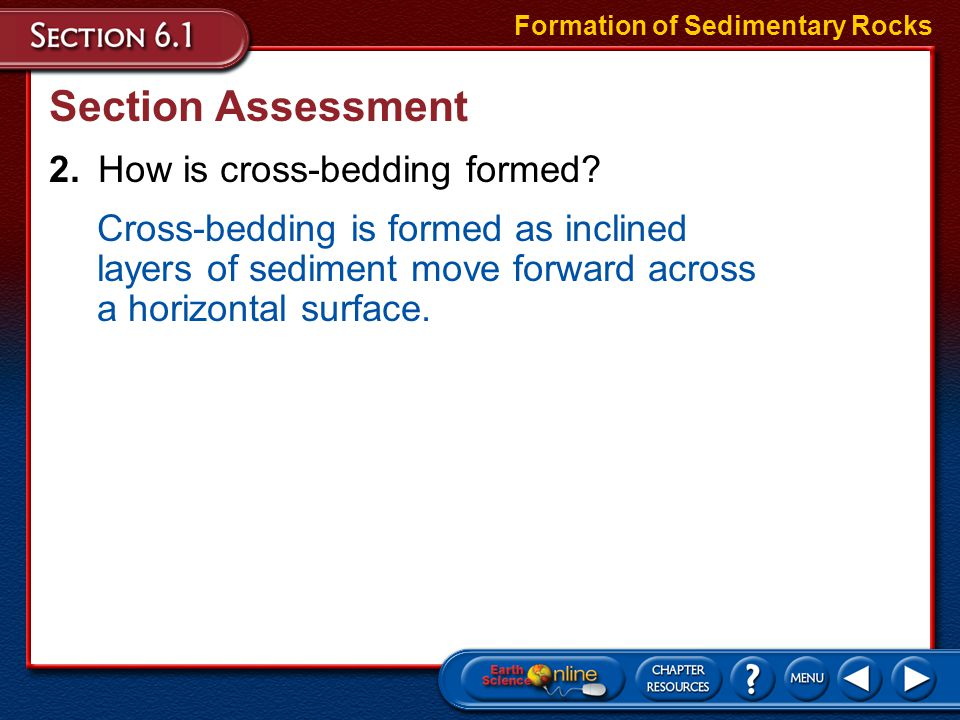 Section Assessment 2. How is cross-bedding formed