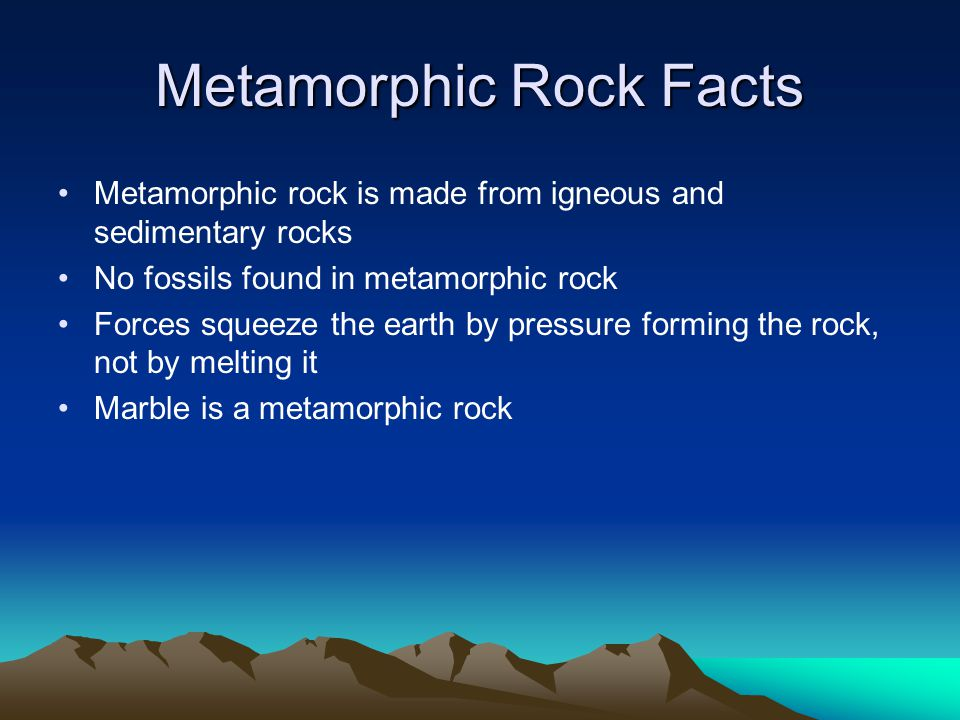 Metamorphic Rock Facts