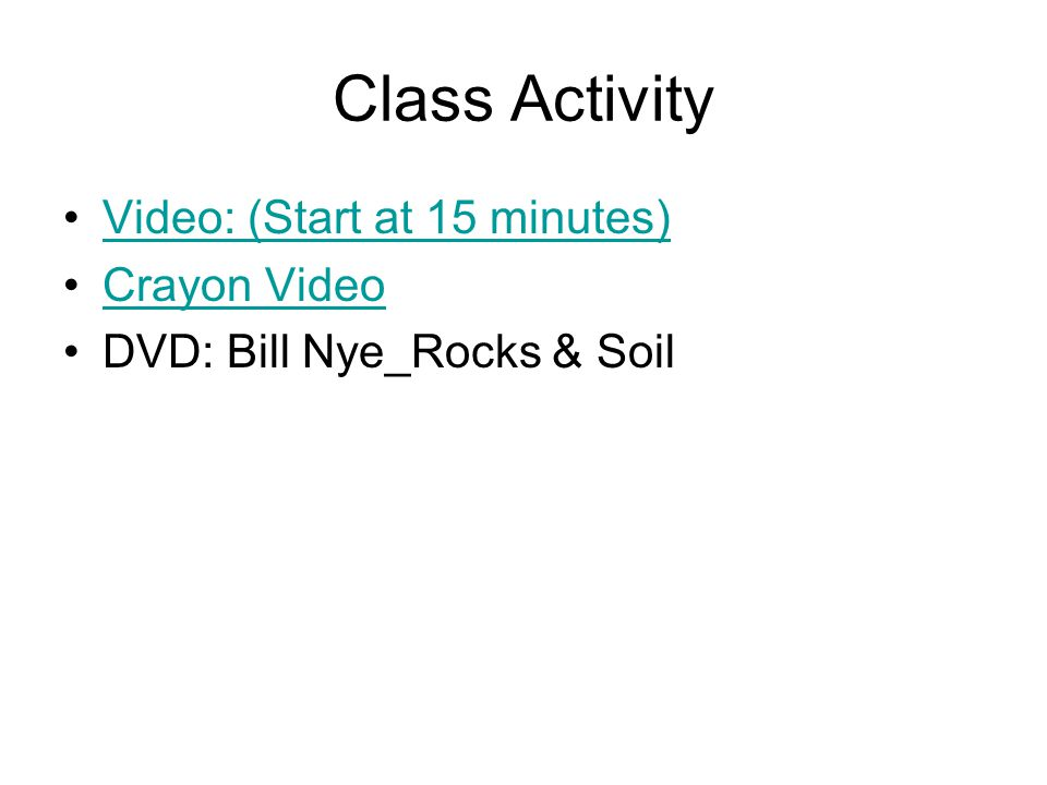 Class Activity Video: (Start at 15 minutes) Crayon Video