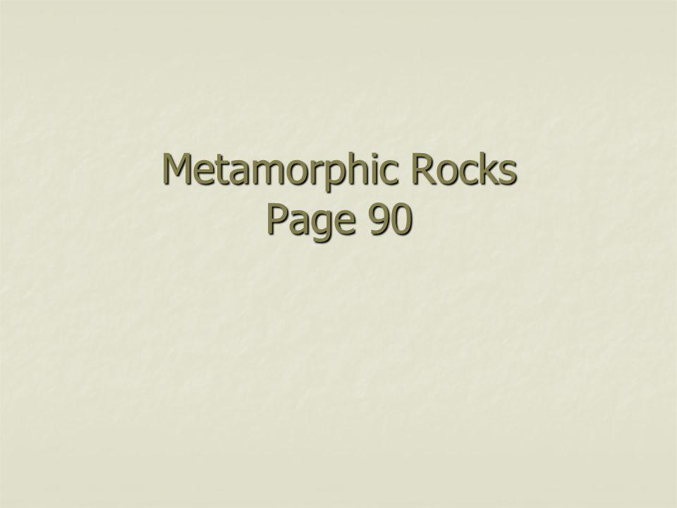 Metamorphic Rocks Page 90