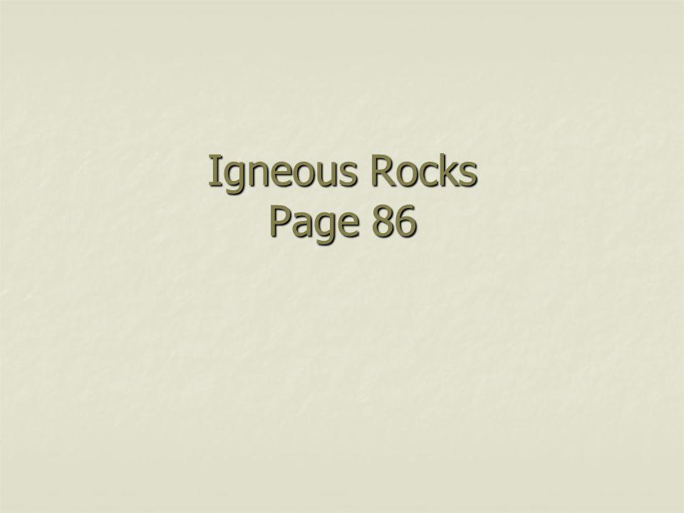 Igneous Rocks Page 86