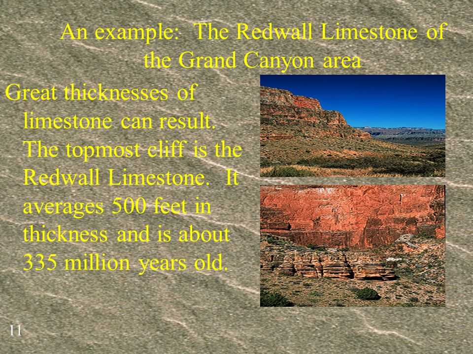 An example: The Redwall Limestone of the Grand Canyon area