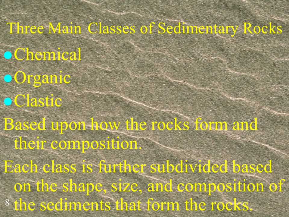 Three Main Classes of Sedimentary Rocks