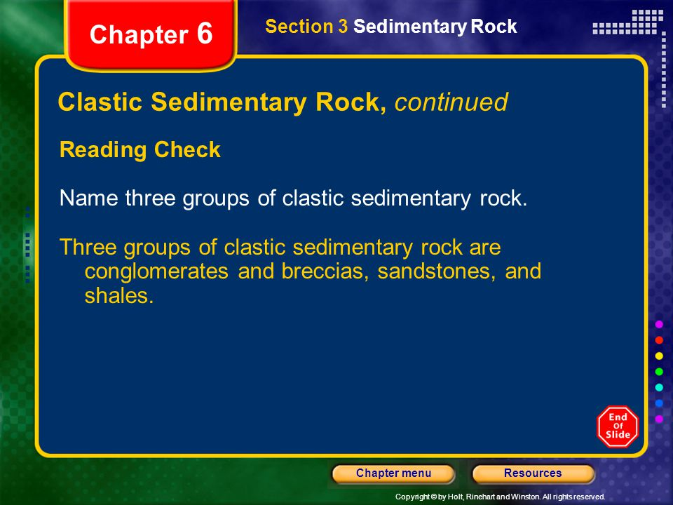 Clastic Sedimentary Rock, continued