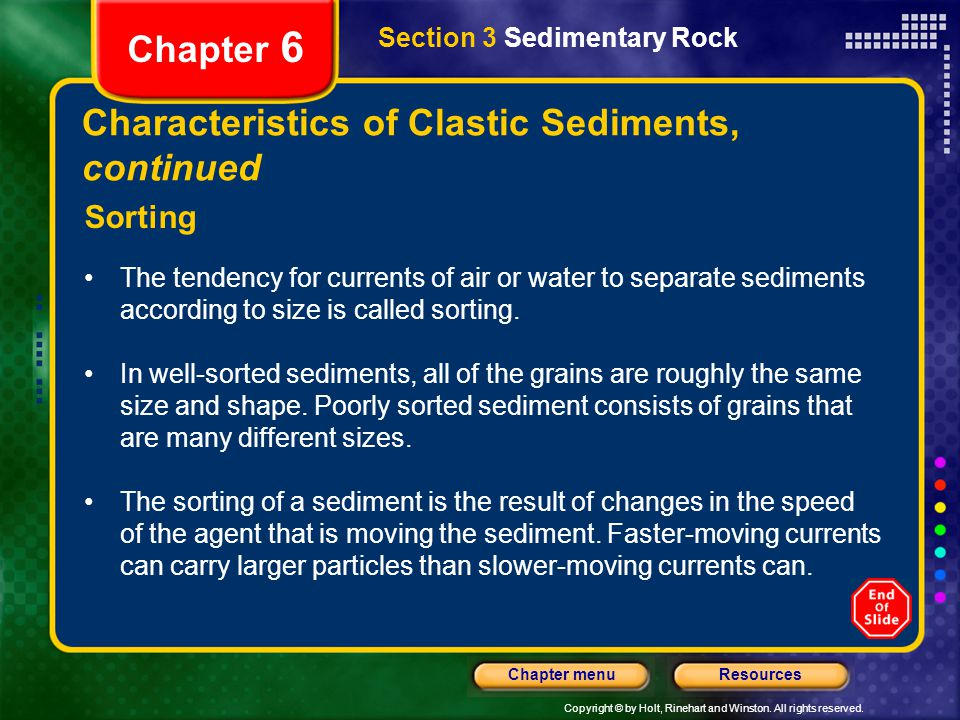 Characteristics of Clastic Sediments, continued