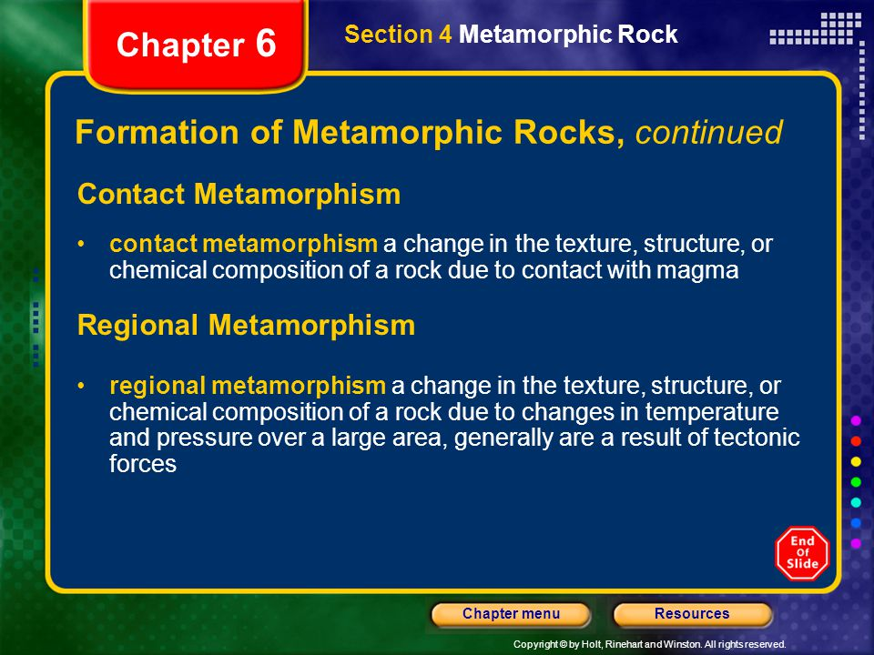 Formation of Metamorphic Rocks, continued