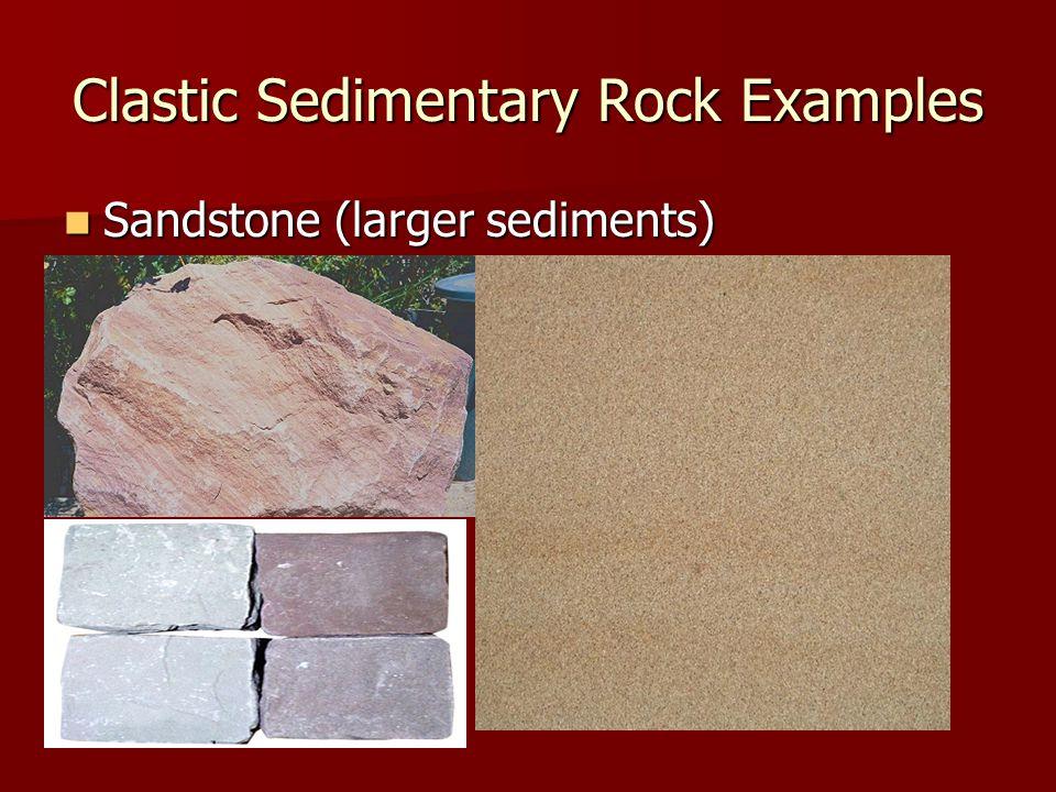 Clastic Sedimentary Rock Examples