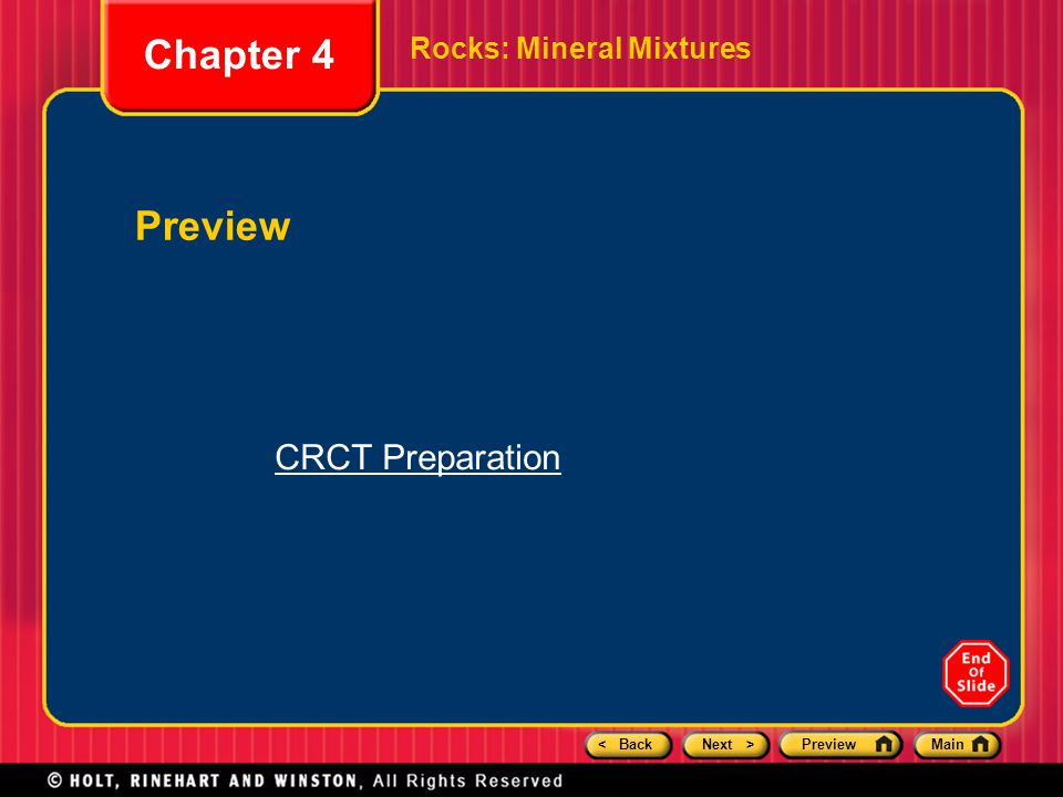 Chapter 4 Rocks: Mineral Mixtures Preview CRCT Preparation