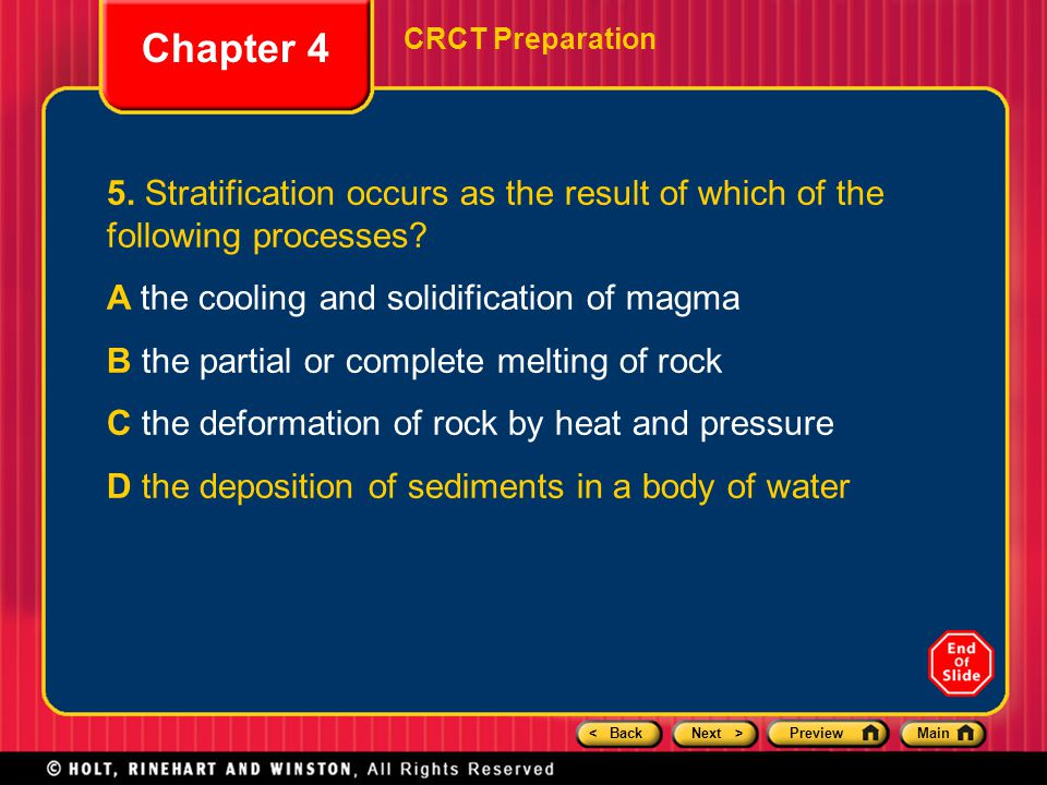 Chapter 4 CRCT Preparation. 5. Stratification occurs as the result of which of the following processes