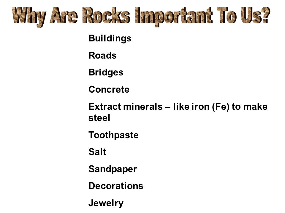 Why Are Rocks Important To Us