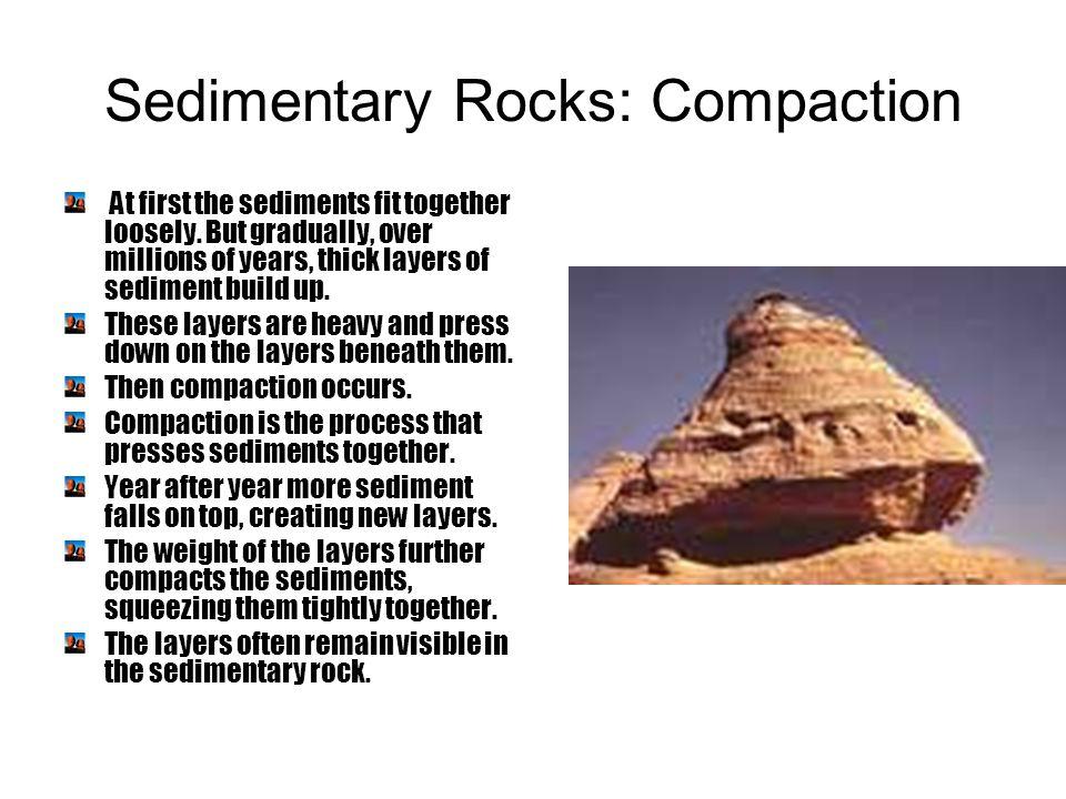 Sedimentary Rocks: Compaction
