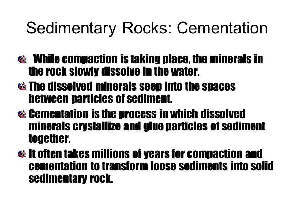 Sedimentary Rocks: Cementation
