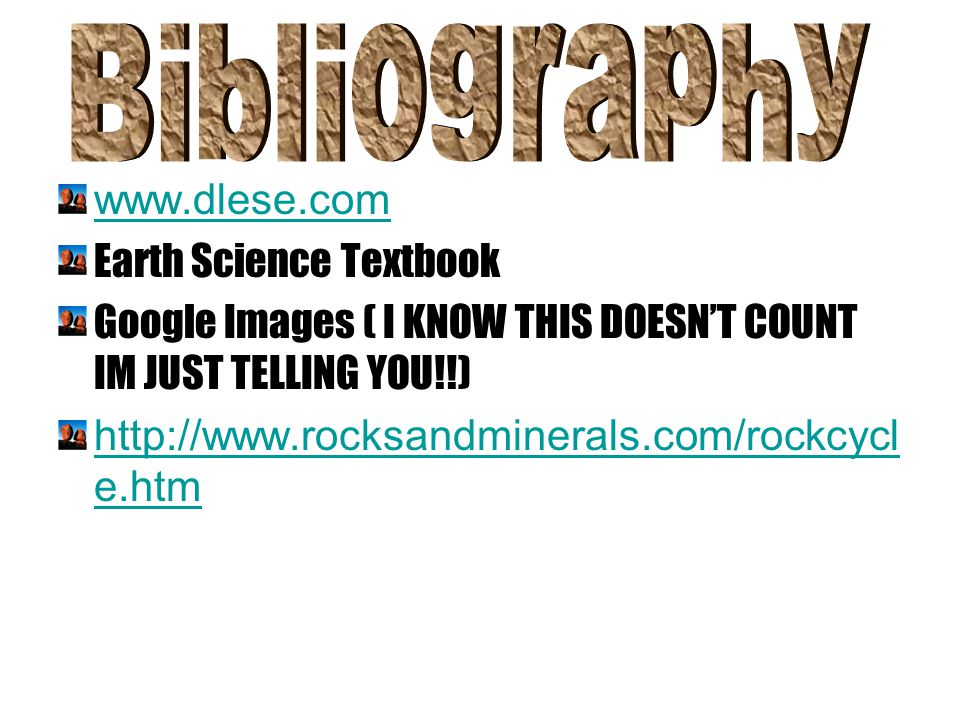 Bibliography www.dlese.com Earth Science Textbook