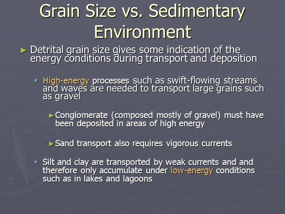 Grain Size vs. Sedimentary Environment