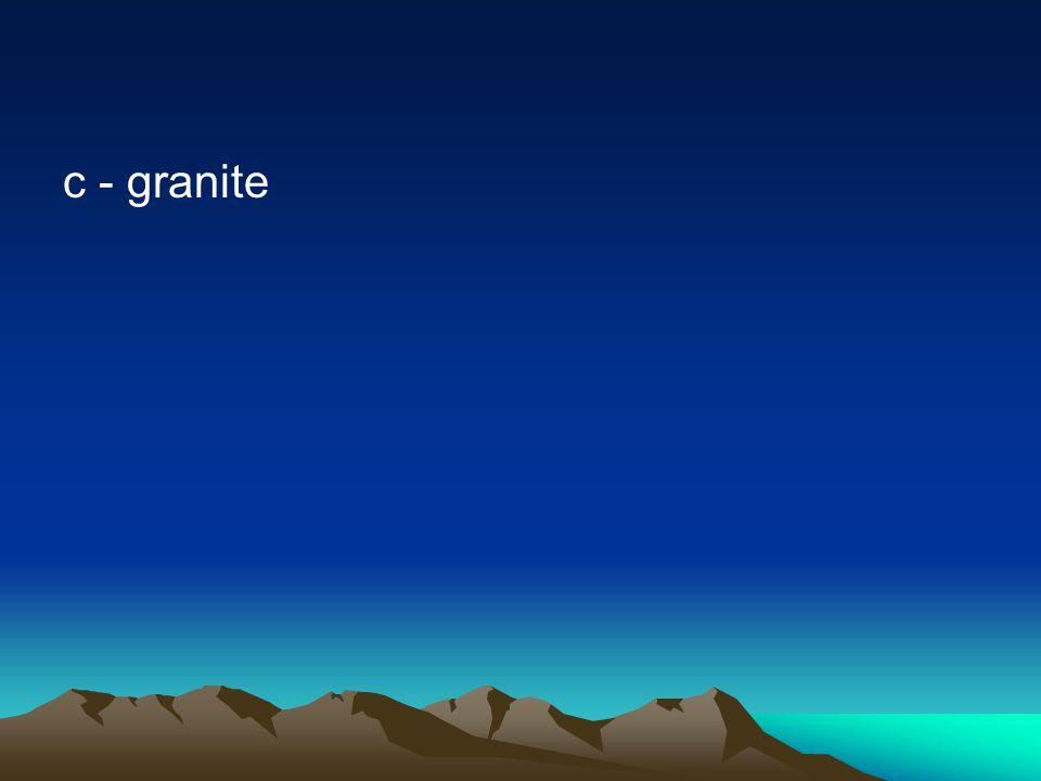 c - granite