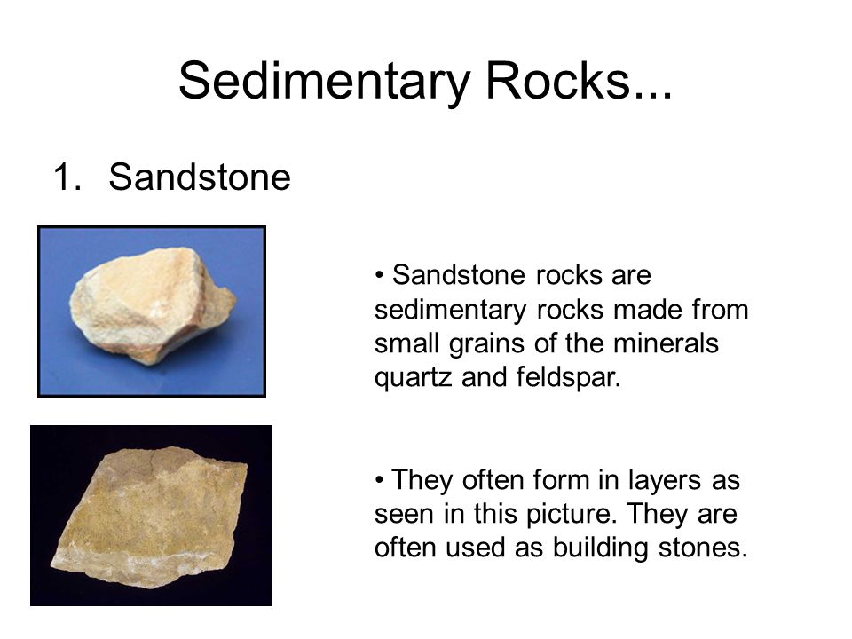 Sedimentary Rocks... Sandstone