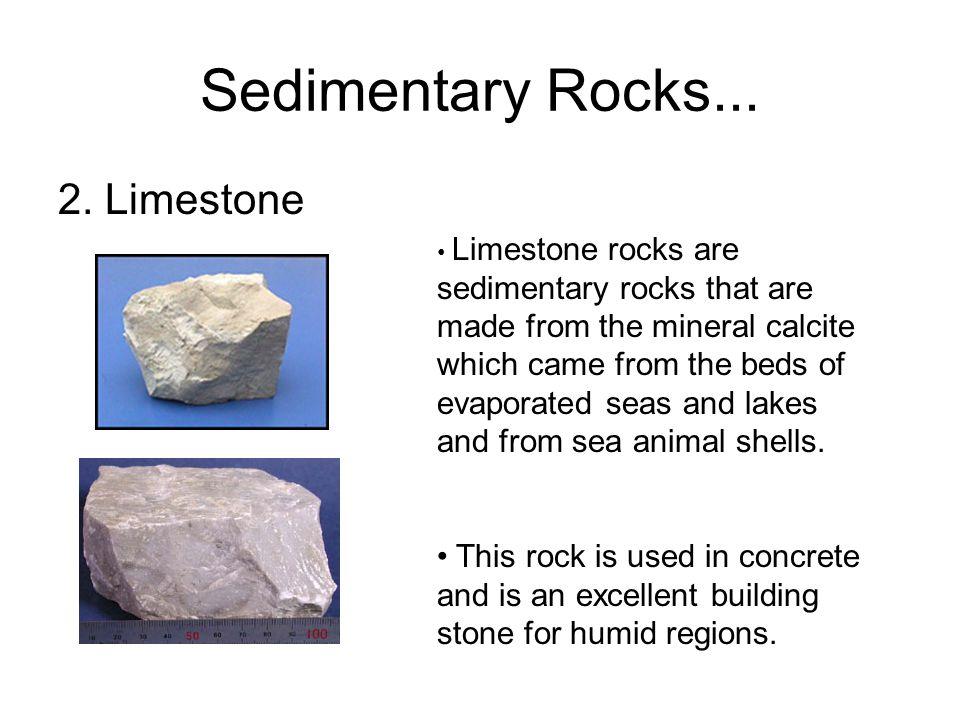 Sedimentary Rocks... 2. Limestone