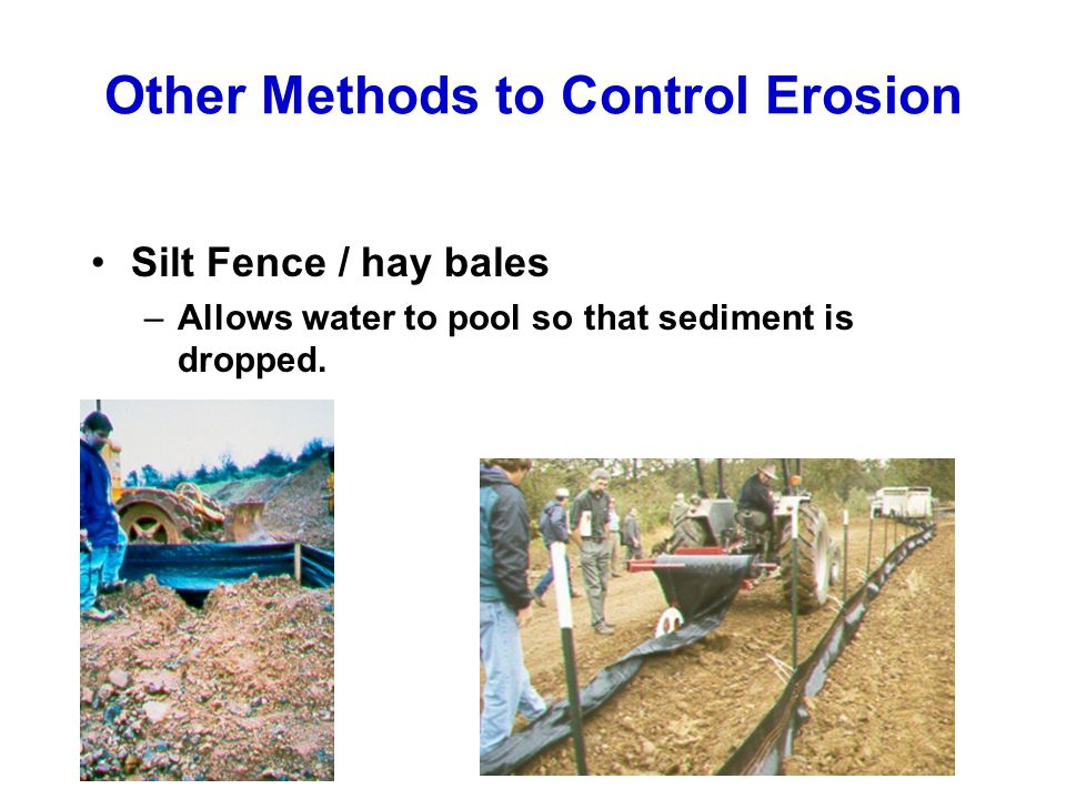 Other Methods to Control Erosion