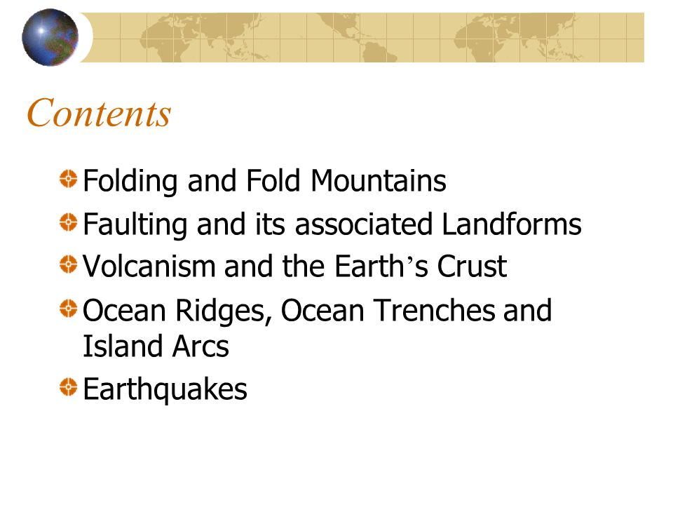 Contents Folding and Fold Mountains