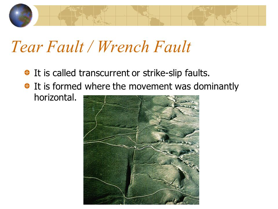 Tear Fault / Wrench Fault