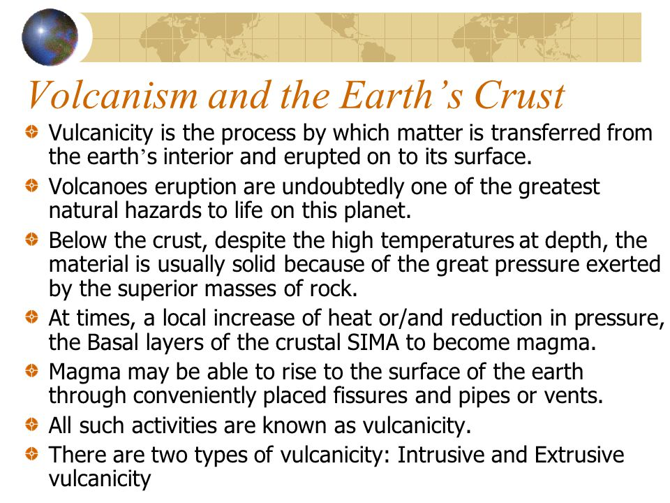 Volcanism and the Earth's Crust