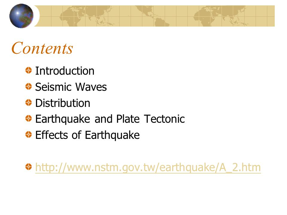 Contents Introduction Seismic Waves Distribution