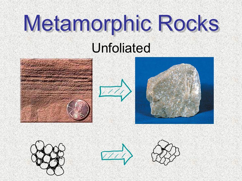 Metamorphic Rocks Unfoliated