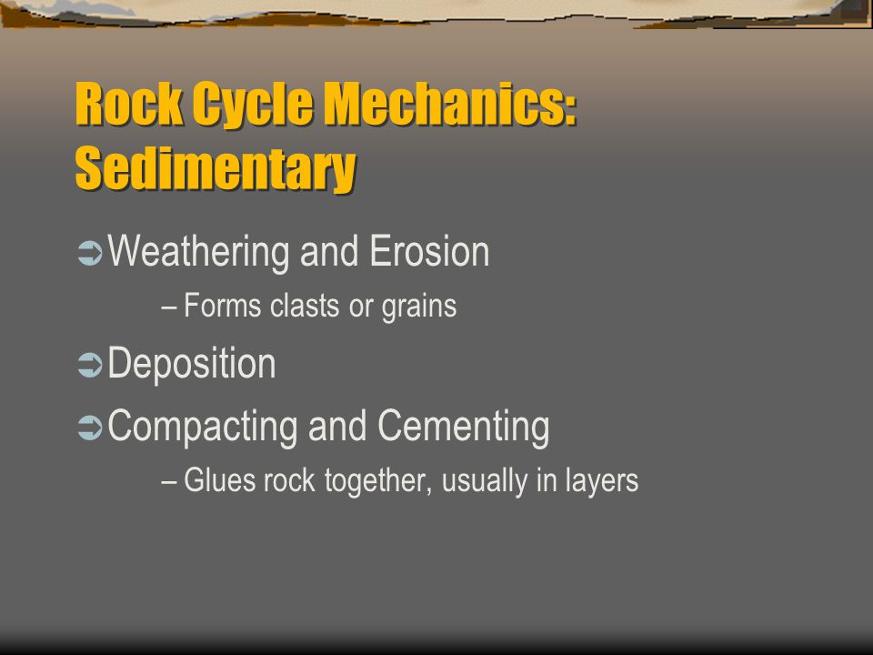 Rock Cycle Mechanics: Sedimentary