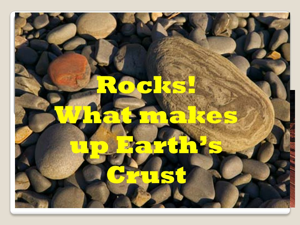 What makes up Earth's Crust