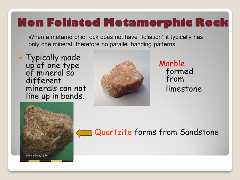 Non Foliated Metamorphic Rock