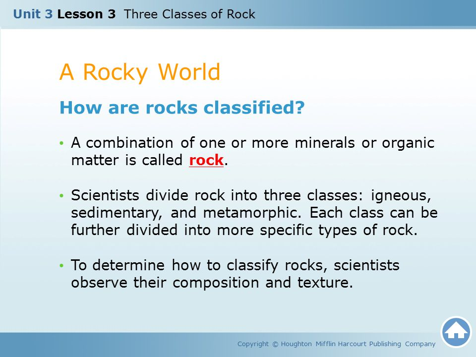 A Rocky World How are rocks classified