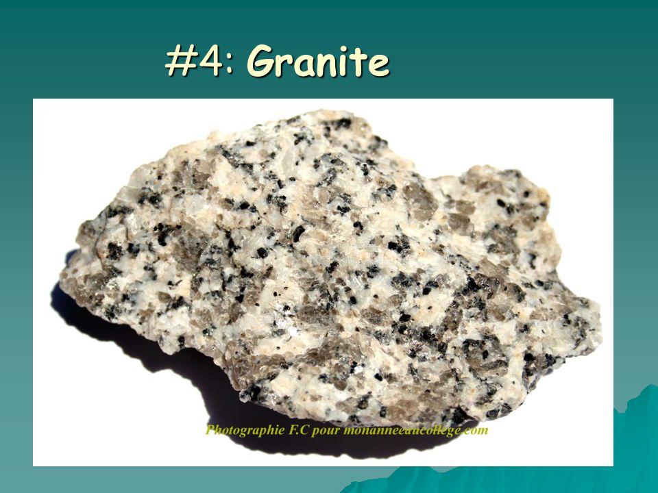 #4: Granite