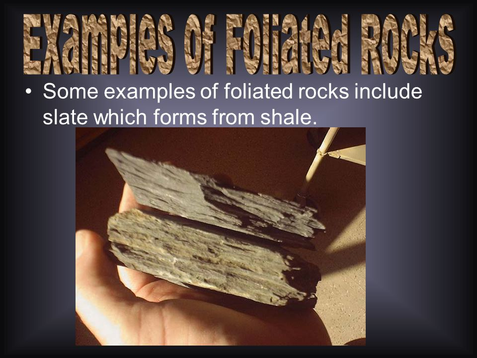 Examples of Foliated Rocks
