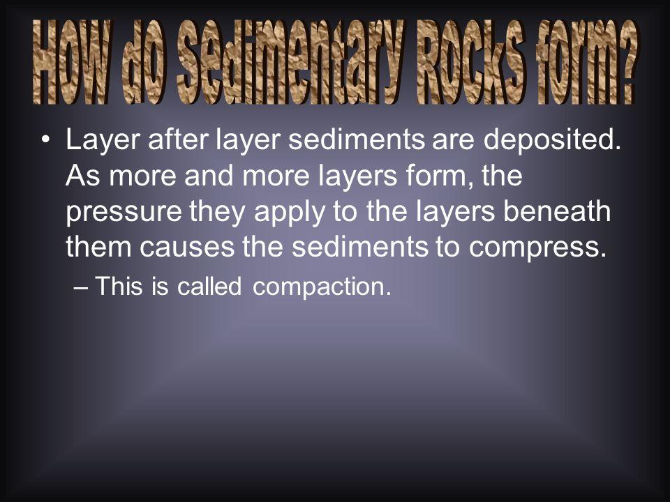 How do Sedimentary Rocks form
