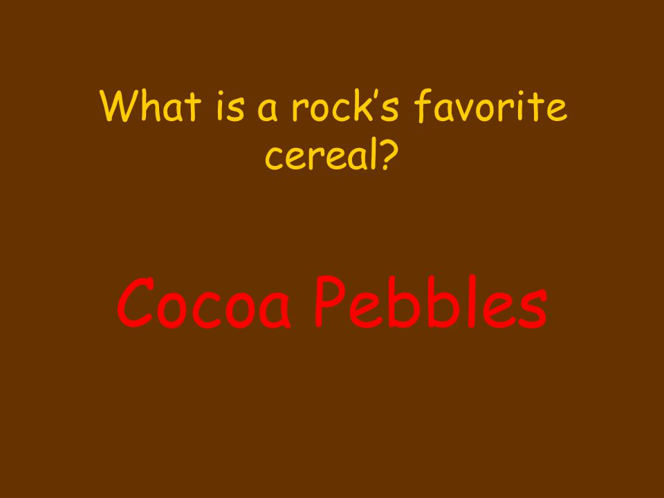 What is a rock's favorite cereal
